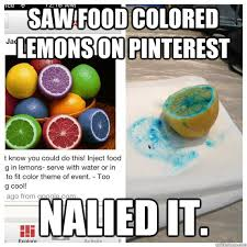 saw food colored lemons on pinterest nalied it nailed it i