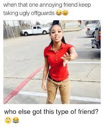 Annoyed Girl Meme - 25 best memes about annoying friend annoying friend memes