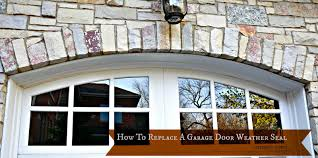 how to replace a garage door weather seal by serendipity refined