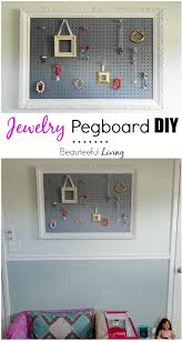 Cool Pegboard Ideas Jewelry Pegboard Diy Beauteeful Living