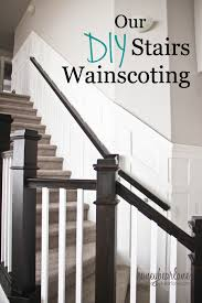 diy stair wainscoting honeybear lane