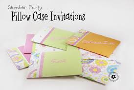 pillow case un slumber party invitations onecreativemommy com
