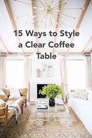 Glass Coffee Table Decor Best 25 Coffee Table Decorations Ideas On Pinterest Coffee