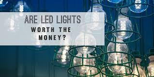 are led light bulbs worth the money