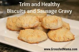 trim and healthy biscuits and sausage gravy grassfed mama