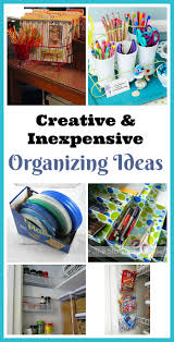 creative u0026 inexpensive organizing ideas