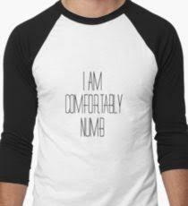 Lyrics For Comfortably Numb Comfortably Numb Lyrics Men U0027s T Shirts Redbubble