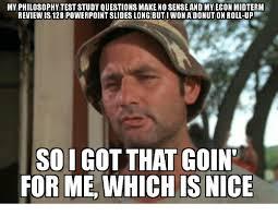 Powerpoint Meme - my philosophytest study questions make no sense and mveconmidterm
