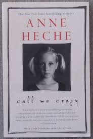 call me crazy a memoir anne heche 9780743424417 amazon com books