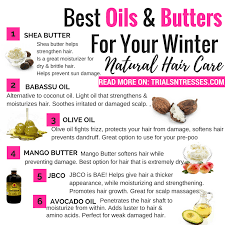 light oils for hair best oils and butters for winter natural hair care trials n tresses