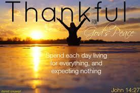 carpe diem thankful god s peace inspirational bible verses