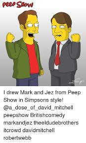 peee slow i drew mark and jez from peep show in simpsons style