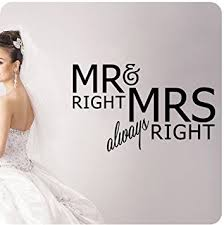 groom quotes mr right and mrs always right wall decal