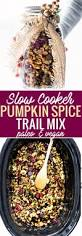 slow cooker paleo pumpkin spice trail mix vegan friendly