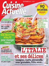 magazine cuisine actuelle cuisine actuelle n 321 du 14 août 2017 à télécharger sur