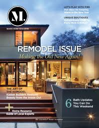 marin home magazine winter 2015 by marin builders association issuu