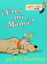 Amazon Com Eres Mi Mama Bright U0026 Early Board Books Tm