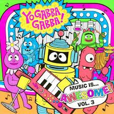 yo gabba gabba music awesome vol 3 cd target