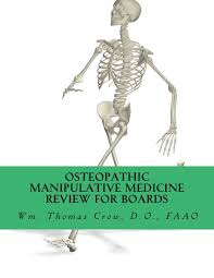 osteopathic manipulative medicine review for board a study guide