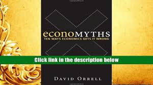 read online economyths ten ways economics gets it wrong david