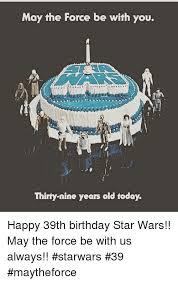 Star Wars Birthday Meme - 25 best memes about birthday star wars birthday star wars memes