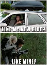 New Car Meme - carol riding her new car and beth riding daryl dixon lol the