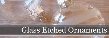 how to make glass etched ornaments storypiece