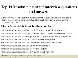 Hr Administrator Resume Sample by Top10hradminassistantinterviewquestionsandanswers 150324014211 Conversion Gate01 Thumbnail 4 Jpg Cb U003d1427179383
