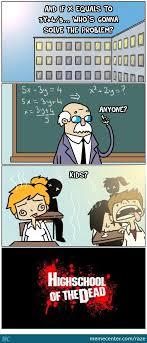 Meme High School - math plus heat equals death by raze meme center