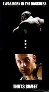 The Darkness Meme - 15 amazing bane memes