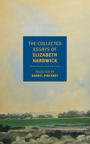new york review of books the collected essays of elizabeth hardwick u2013 new york review books