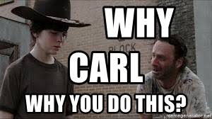 Rick Grimes Crying Meme - why carl why you do this crying rickgrimes meme generator