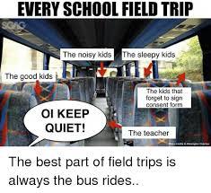 School Trip Meme - 25 best memes about field trip field trip memes