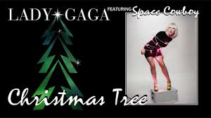 lady gaga christmas tree audio ft space cowboy youtube