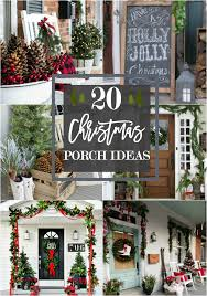christmas porch decorations 20 beautiful christmas porch ideas diy christmas decorating