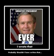 george w bush meme by jtgp chromrea on deviantart