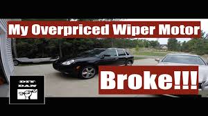 how to replace a porsche cayenne wiper motor youtube