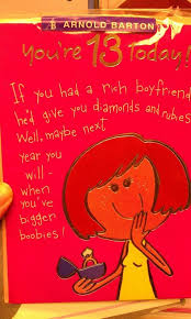 sexist 13th birthday card for girls boing boing