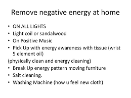 how to remove negative energy from home how to get rid of negative energy how to get rid of negative energy