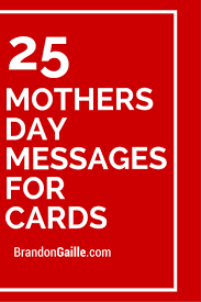 27 mothers day messages for cards messages cards and card sentiments