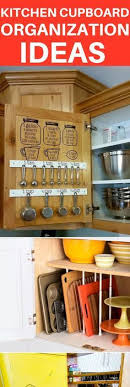 kitchen cupboard organizing ideas 7 awesome kitchen cupboard organization ideas you must try diy