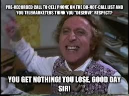 Telemarketer Meme - telemarketer thinks i should bear burden of avoiding them