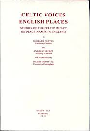 celtic voices english places studies of the celtic impact on