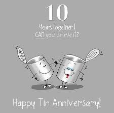 10th year wedding anniversary 10th wedding anniversary greetings card tin anniversary