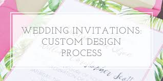wedding invitations atlanta custom designed wedding invitations my process oh my designs