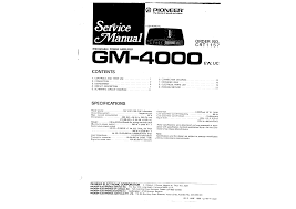 pioneer gm4000 service manual immediate download