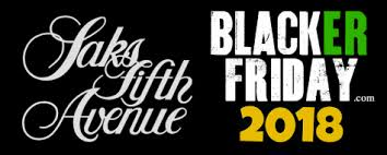 saks fifth avenue black friday 2018 sale deals blacker friday
