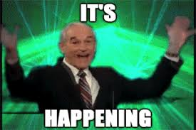 Animated Gif Meme - ron paul it s happening reaction gifs
