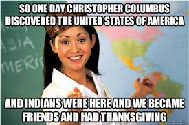 Christopher Columbus Memes - so one day christopher columbus discovered the united states of