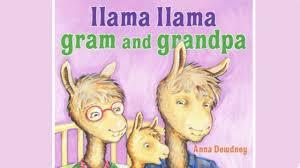 llama llama gram and grandpa by anna dewdney read aloud book for